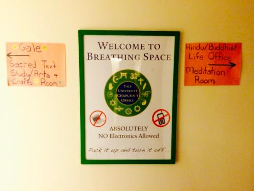 "Sign for ""The Breathing Space"" at the Chaplain's Office"